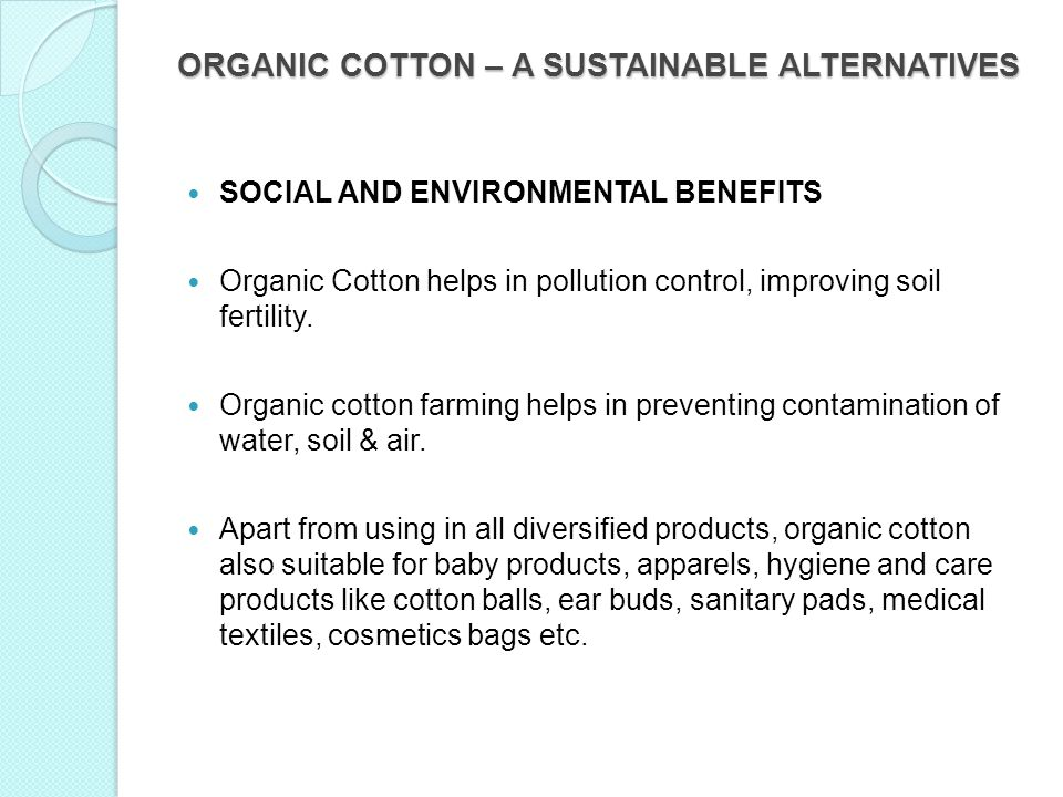 ORGANIC COTTON – A SUSTAINABLE ALTERNATIVES