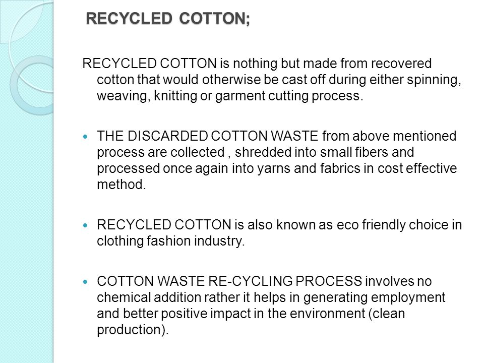 RECYCLED COTTON;