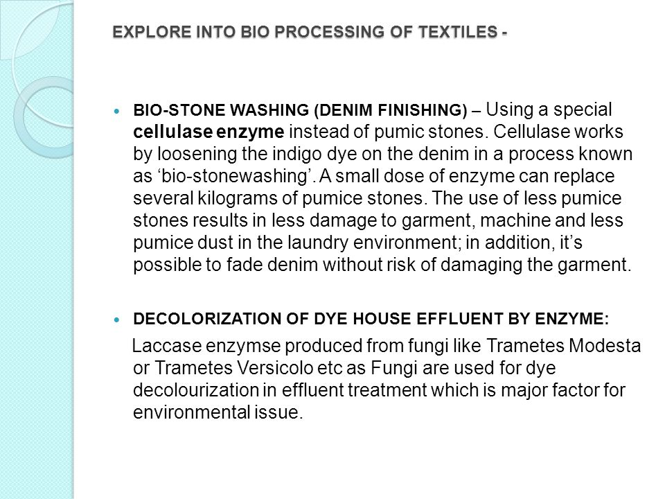 EXPLORE INTO BIO PROCESSING OF TEXTILES -