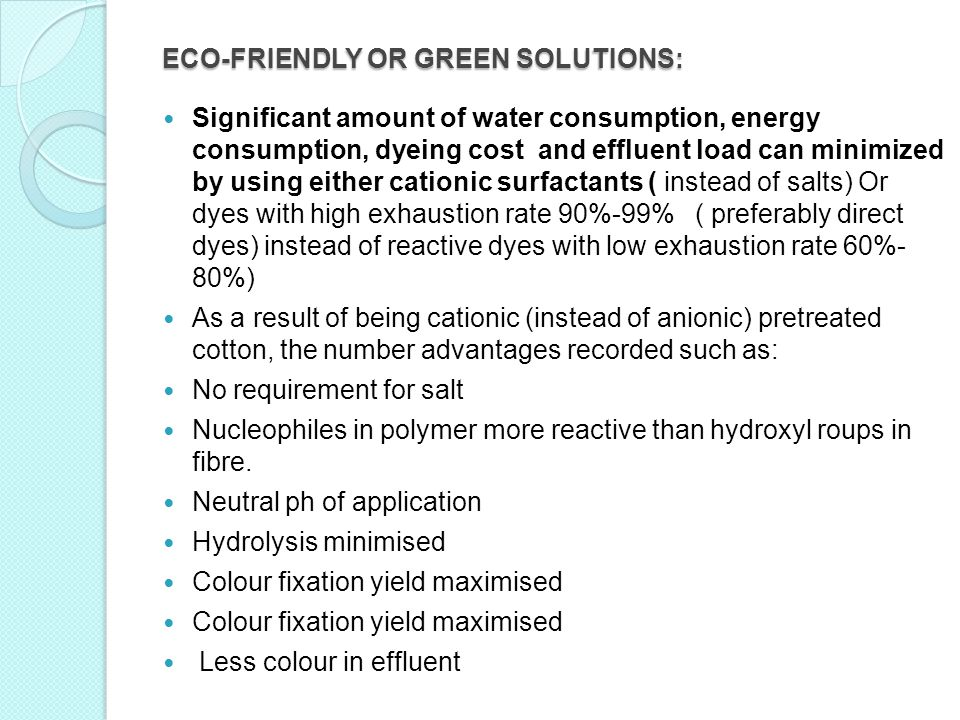 ECO-FRIENDLY OR GREEN SOLUTIONS: