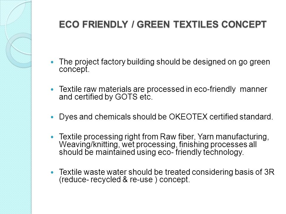 ECO FRIENDLY / GREEN TEXTILES CONCEPT