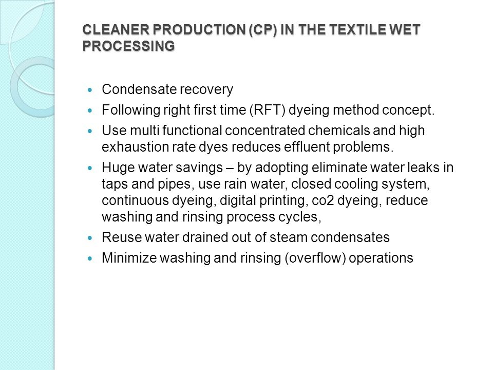 CLEANER PRODUCTION (CP) IN THE TEXTILE WET PROCESSING