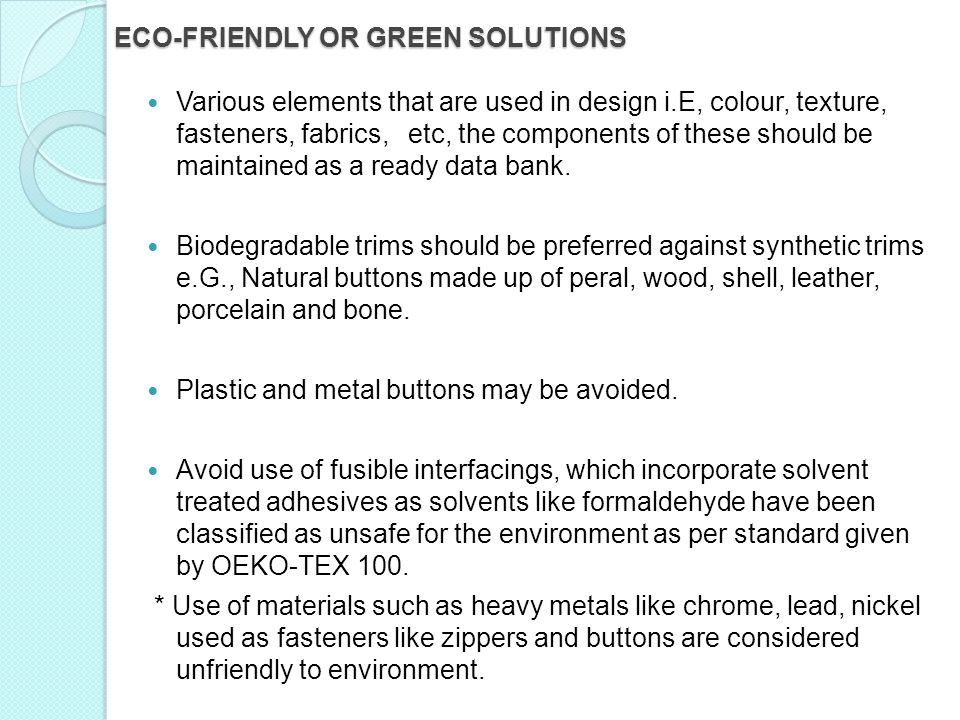 ECO-FRIENDLY OR GREEN SOLUTIONS