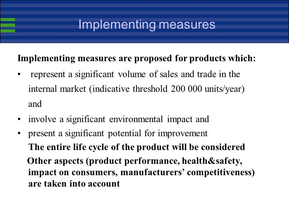 Implementing measures