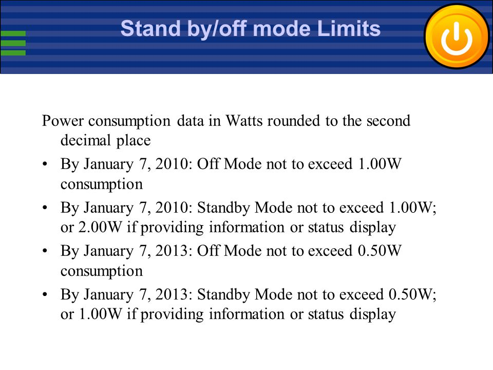 Stand by/off mode Limits
