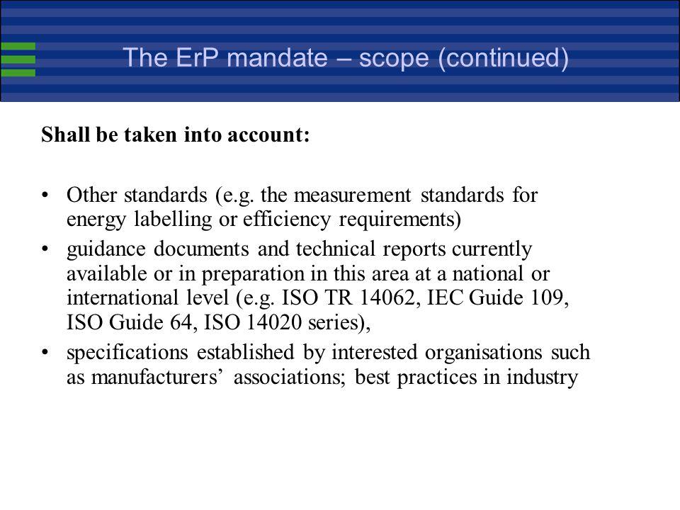 The ErP mandate – scope (continued)