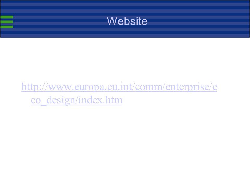 Website http://www.europa.eu.int/comm/enterprise/eco_design/index.htm