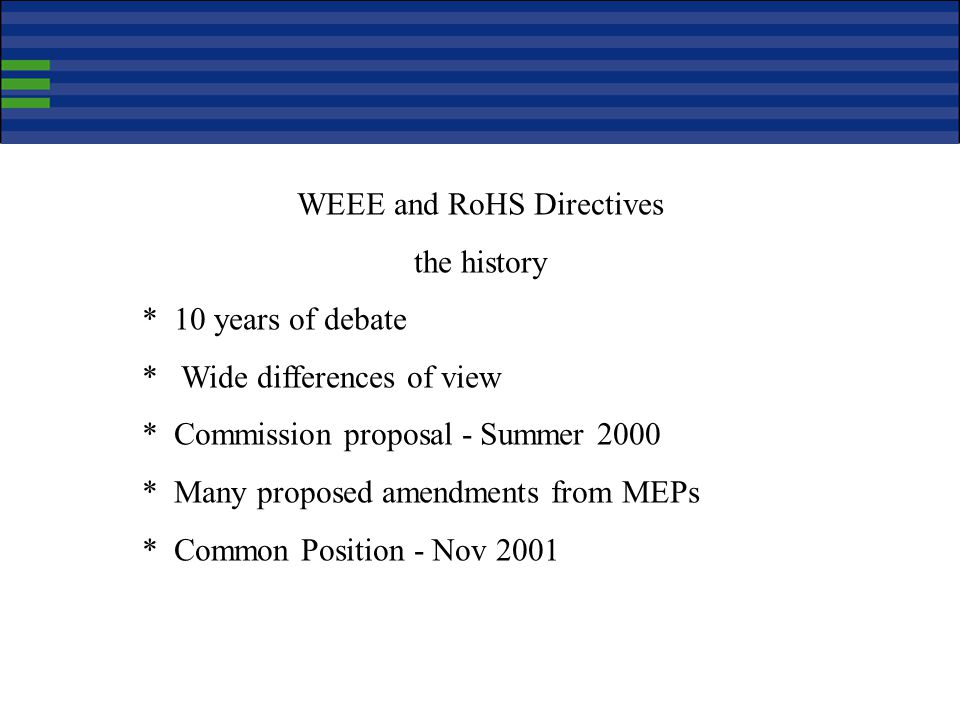 WEEE and RoHS Directives