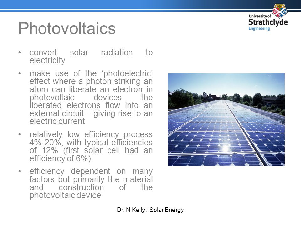 Dr. N Kelly : Solar Energy