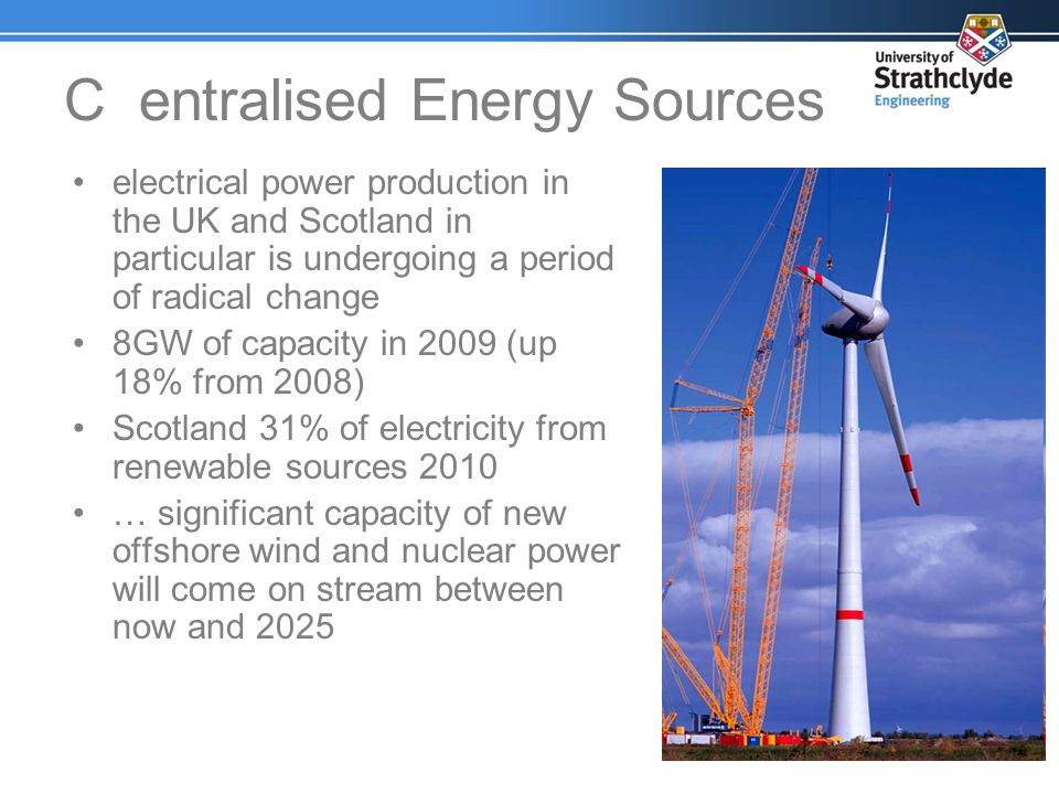 C entralised Energy Sources