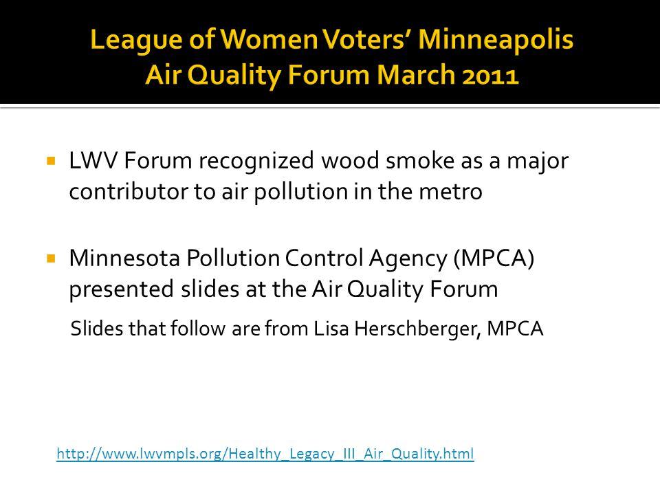 League of Women Voters' Minneapolis Air Quality Forum March 2011
