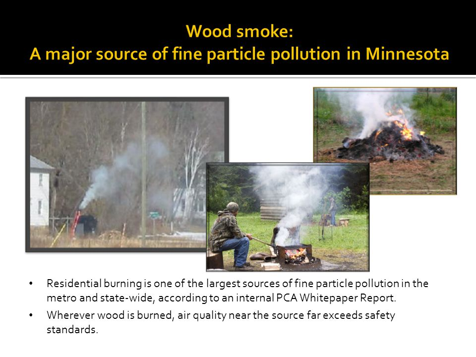 Wood smoke: A major source of fine particle pollution in Minnesota