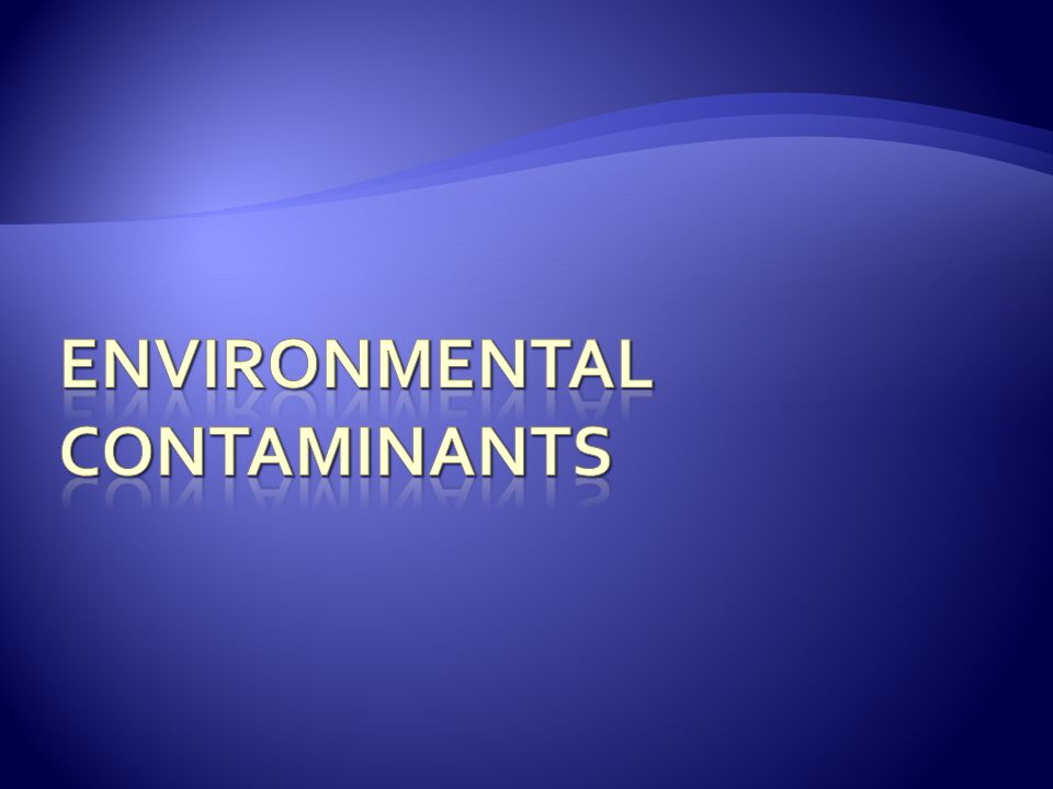Environmental Contaminants