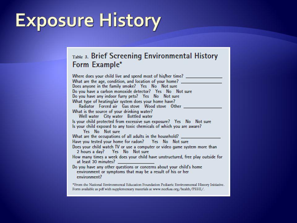 Exposure History