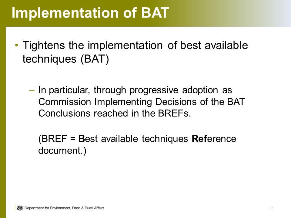 Implementation of BAT Tightens the implementation of best available techniques (BAT)