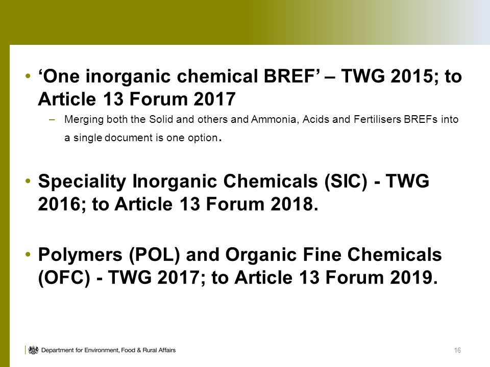 'One inorganic chemical BREF' – TWG 2015; to Article 13 Forum 2017