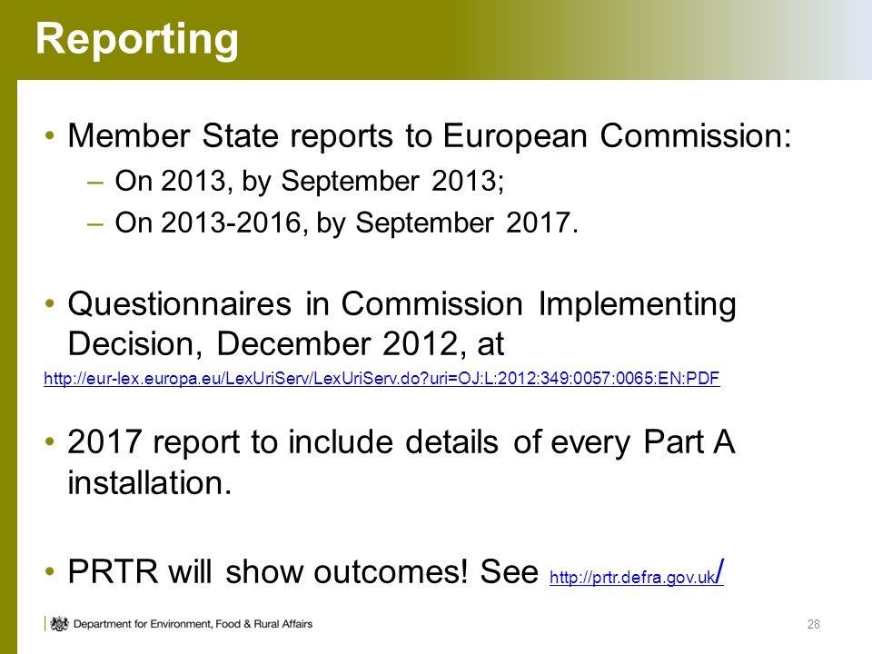 Reporting Member State reports to European Commission: