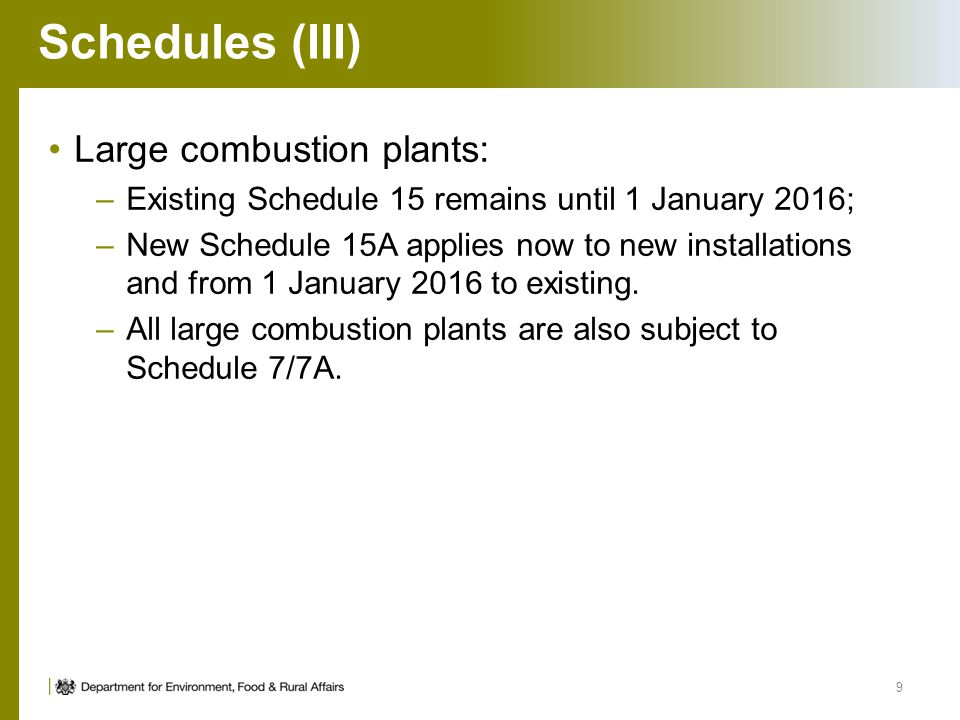 Schedules (III) Large combustion plants: