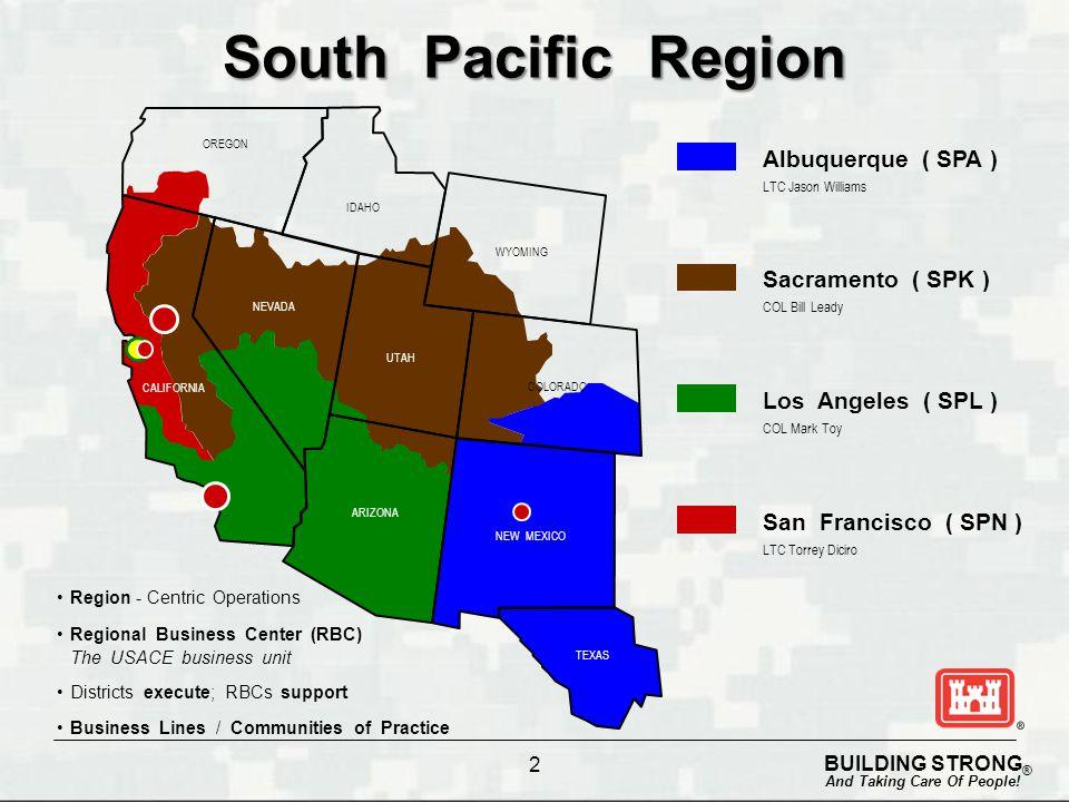 South Pacific Region Albuquerque ( SPA ) Sacramento ( SPK )