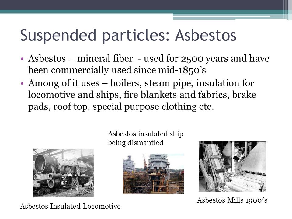Suspended particles: Asbestos
