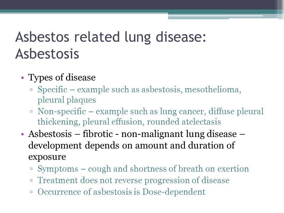 Asbestos related lung disease: Asbestosis