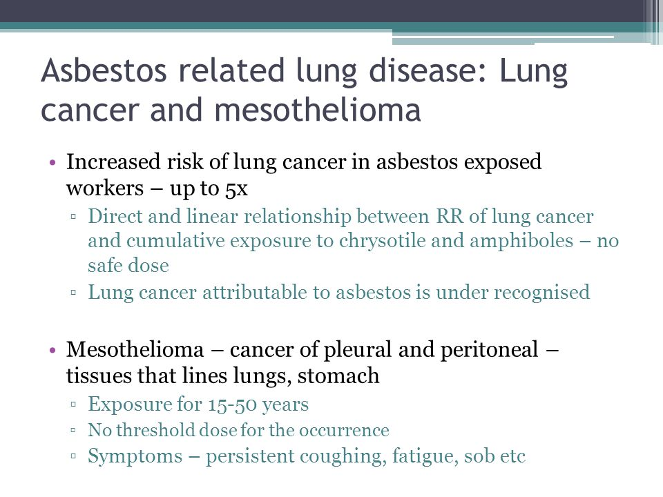 Asbestos related lung disease: Lung cancer and mesothelioma