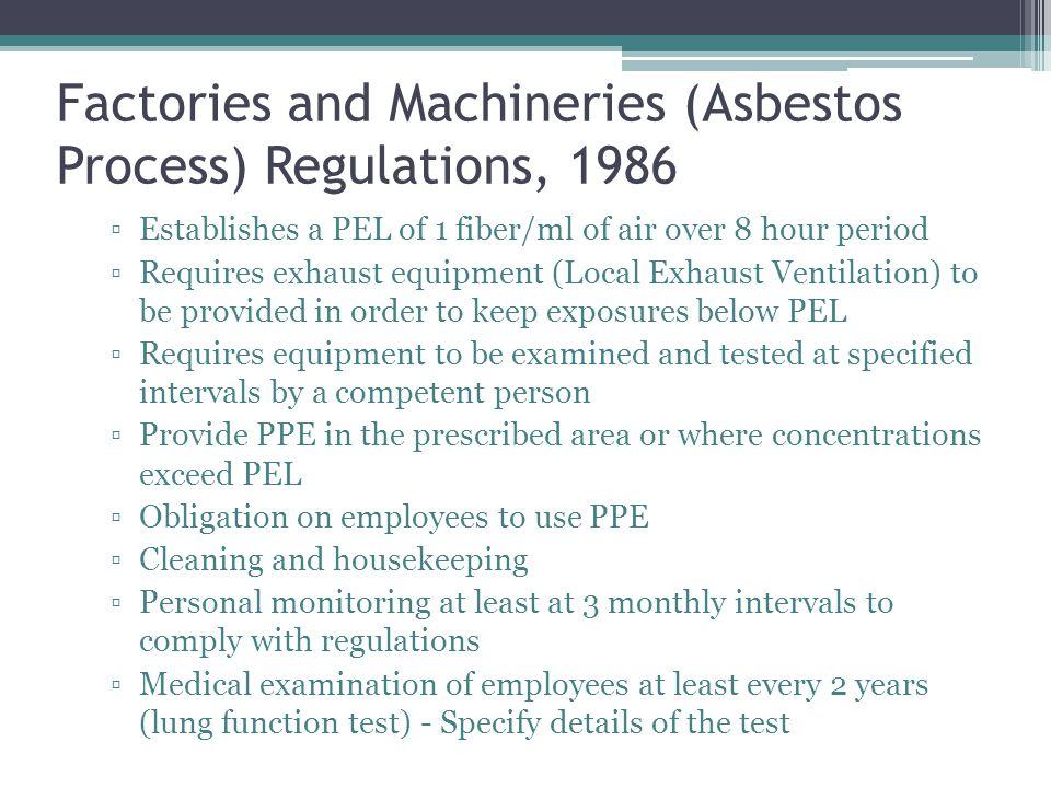 Factories and Machineries (Asbestos Process) Regulations, 1986