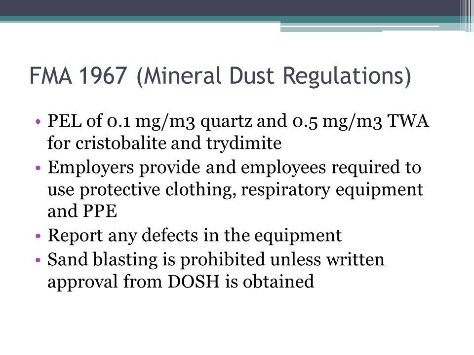 FMA 1967 (Mineral Dust Regulations)