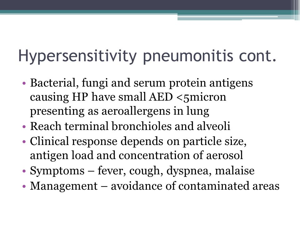 Hypersensitivity pneumonitis cont.