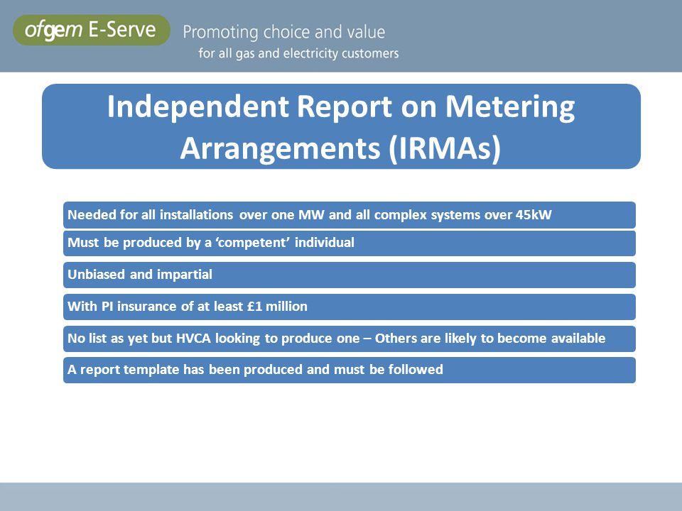 Independent Report on Metering Arrangements (IRMAs)
