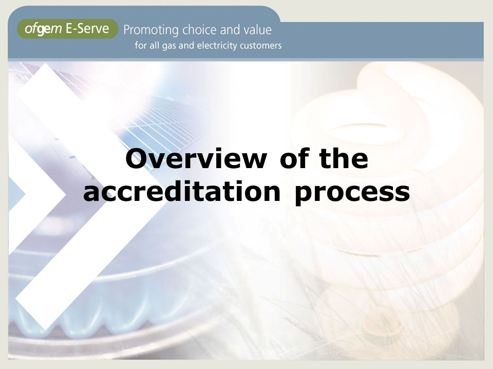 Overview of the accreditation process