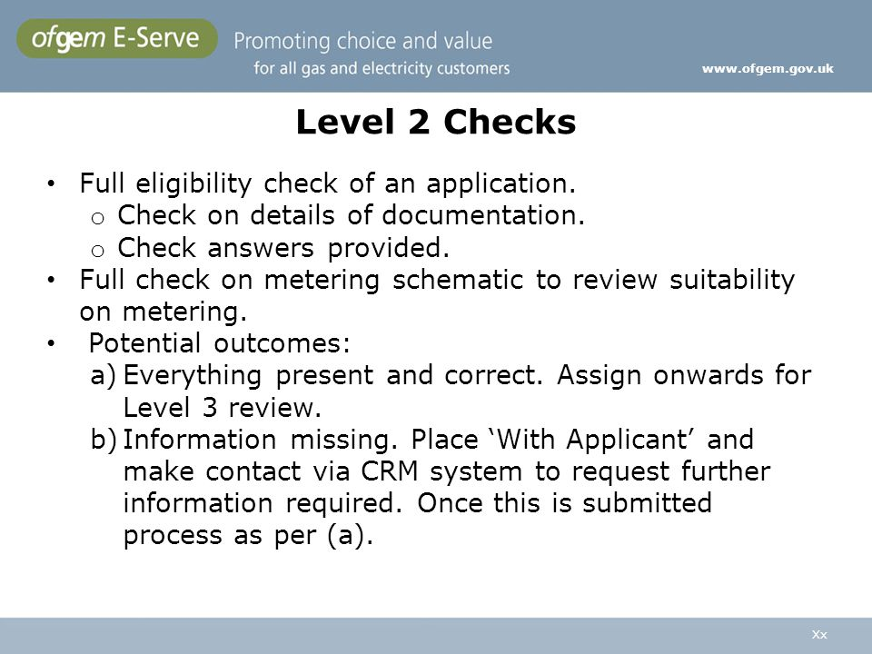 Level 2 Checks Full eligibility check of an application.