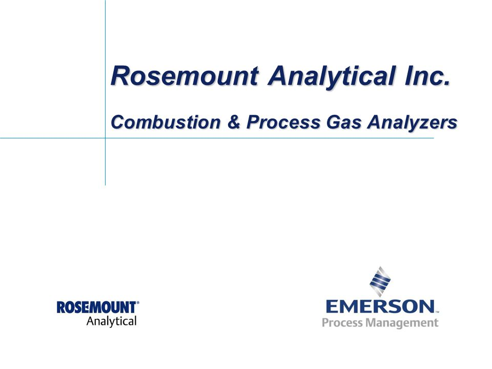 Rosemount Analytical Inc. Combustion & Process Gas Analyzers