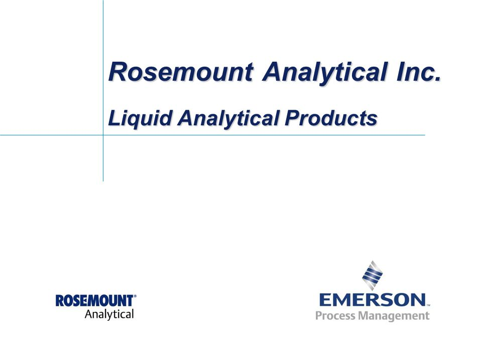 Rosemount Analytical Inc. Liquid Analytical Products