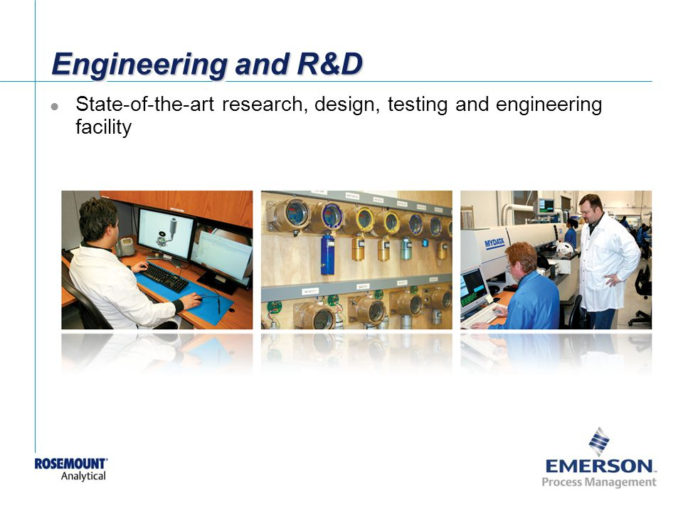 Engineering and R&D State-of-the-art research, design, testing and engineering facility