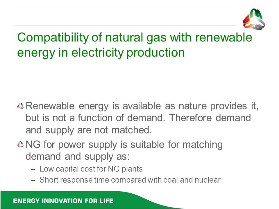 Compatibility of natural gas with renewable energy in electricity production