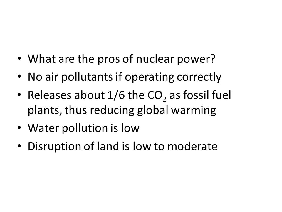 What are the pros of nuclear power