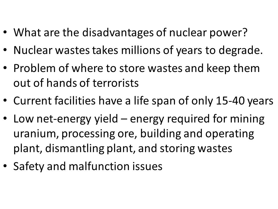 What are the disadvantages of nuclear power