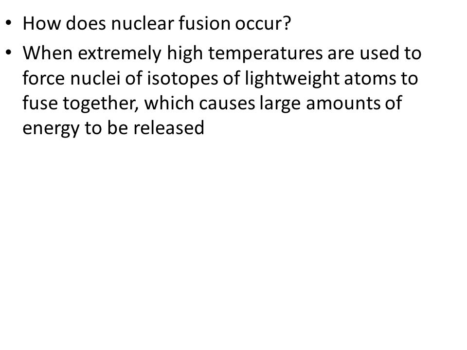 How does nuclear fusion occur