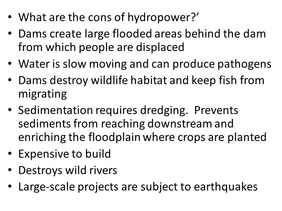 What are the cons of hydropower '