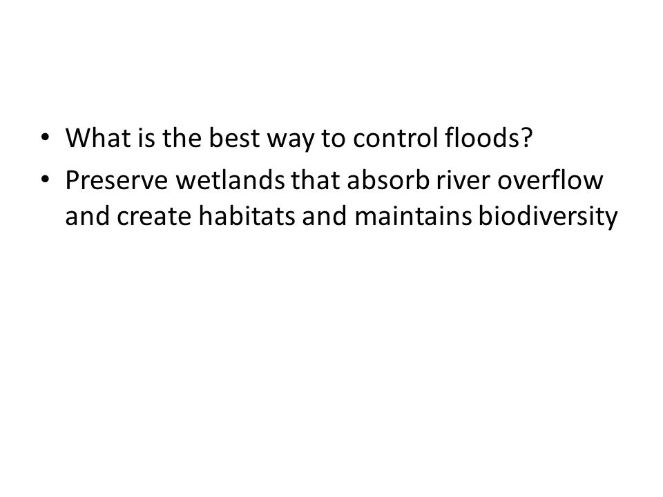 What is the best way to control floods