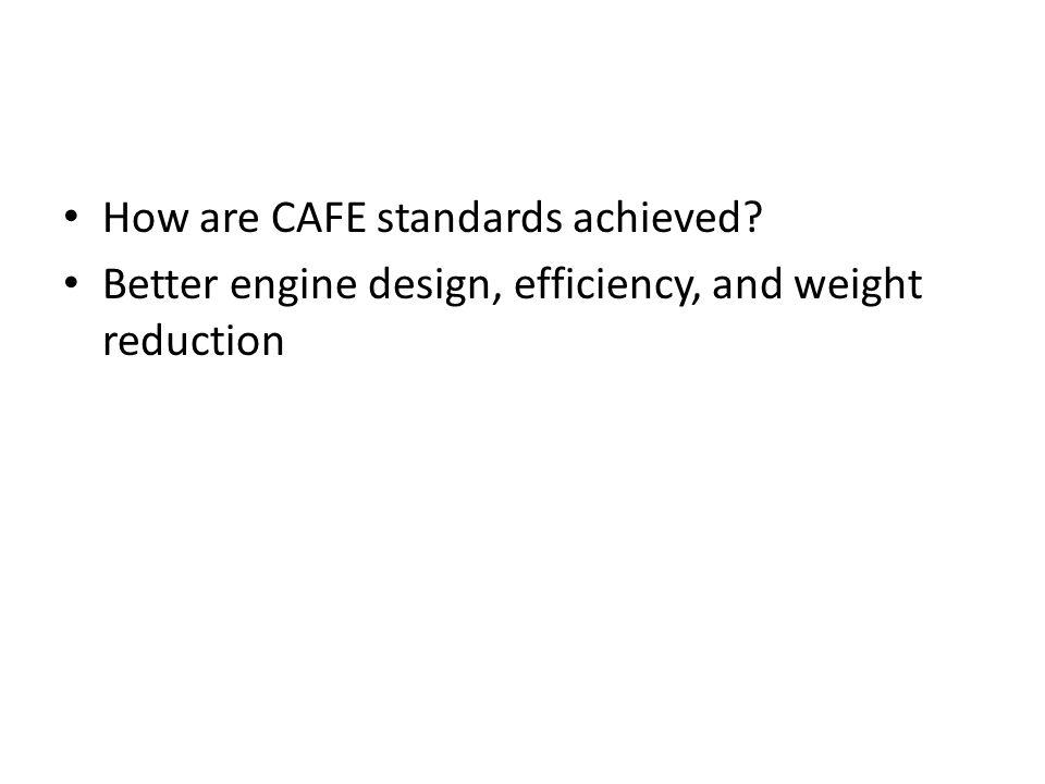 How are CAFE standards achieved