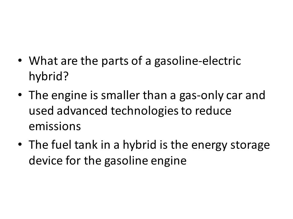 What are the parts of a gasoline-electric hybrid