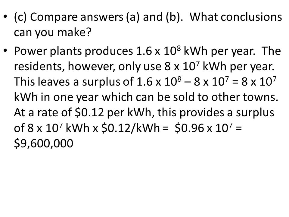 (c) Compare answers (a) and (b). What conclusions can you make