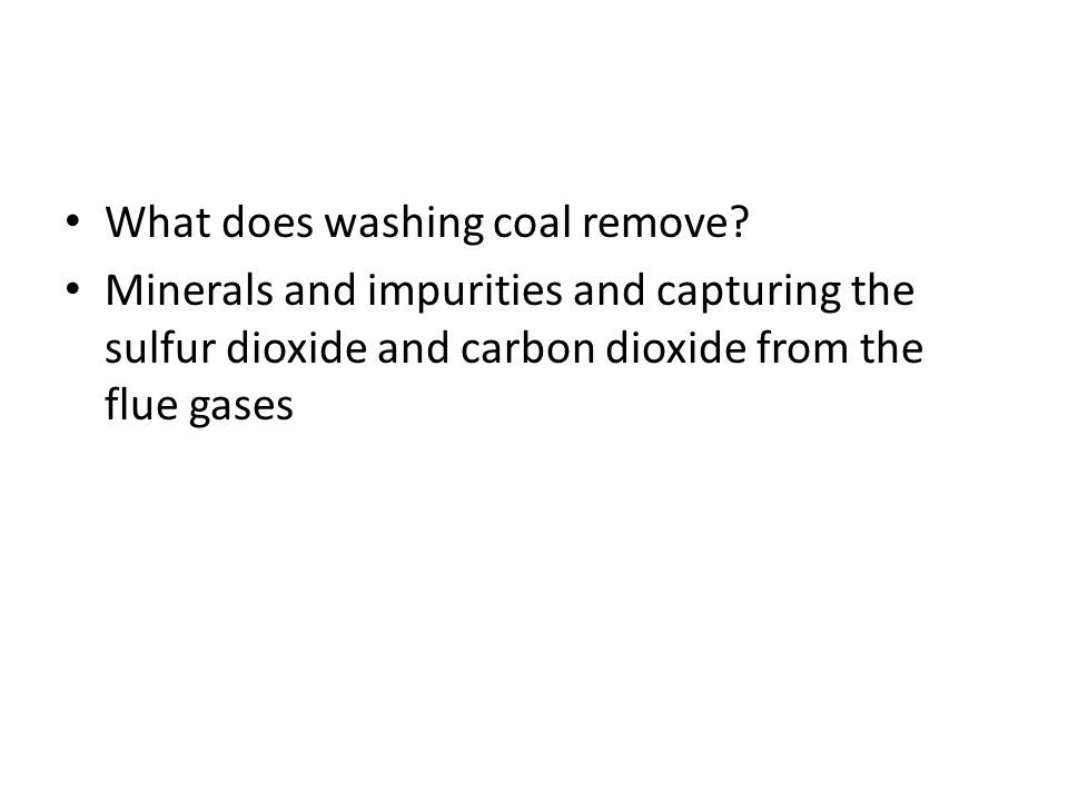 What does washing coal remove