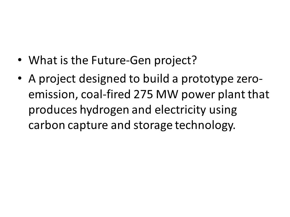 What is the Future-Gen project