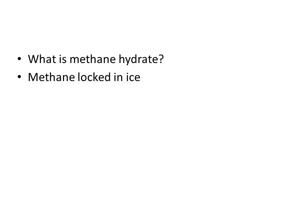 What is methane hydrate