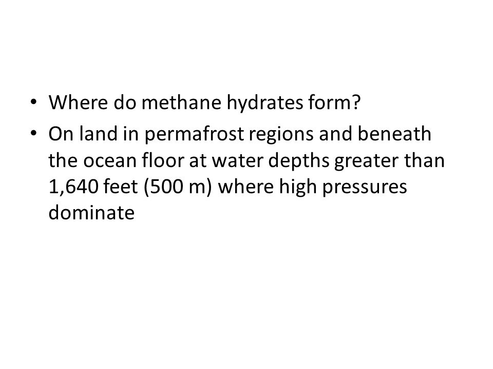 Where do methane hydrates form
