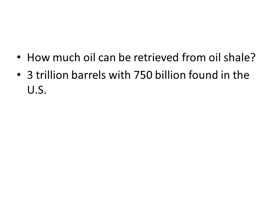 How much oil can be retrieved from oil shale