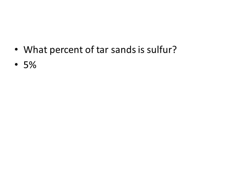 What percent of tar sands is sulfur